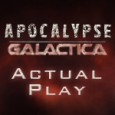 "GM: Sean Nittner Players: Meilin, Sean, Kristin, Ezra System: Apocalypse World Hack: Apocalypse Galactica I should really start calling this scenario something besides ""Apocalypse Galactica"". I mean, I intended to […]"